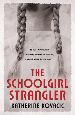 The Schoolgirl Strangler book