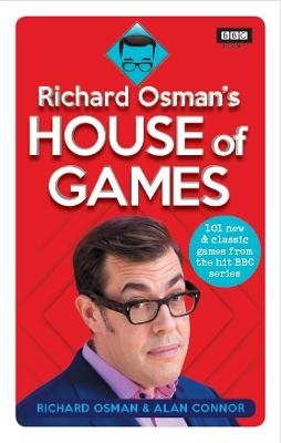 Richard Osman's House of Games: 101 new & classic games from the hit BBC series by Richard Osman