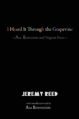 I Heard it Through the Grapevine by Jeremy Reed