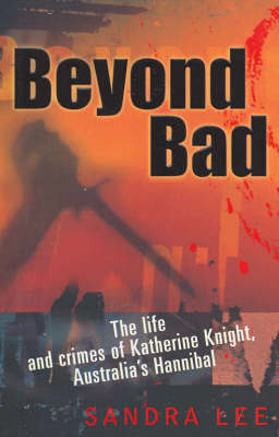 Beyond Bad by Sandra Lee