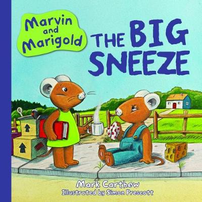 Marvin and Marigold  No. 1 by Mark Carthew