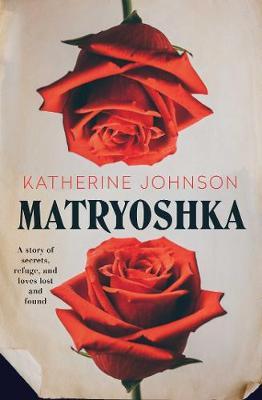 Matryoshka by Katherine Johnson
