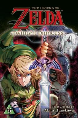 The Legend of Zelda: Twilight Princess, Vol. 6 by Akira Himekawa