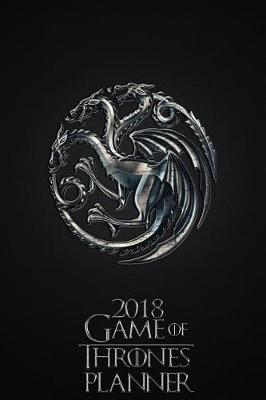2018 Game of Thrones Planner - House of Targaryen by Pyramid Planners
