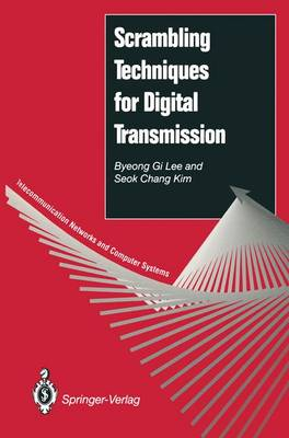 Scrambling Techniques for Digital Transmission by Byeong Gi Lee