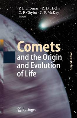 Comets and the Origin and Evolution of Life by Paul J. Thomas