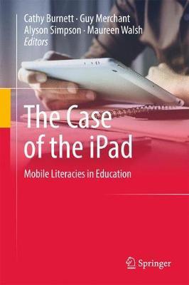 Case of the iPad by Cathy Burnett