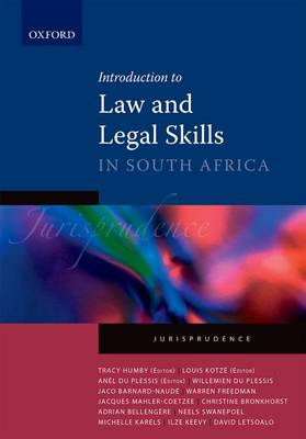 Introduction to Law and Legal Skills by Tracy Humby