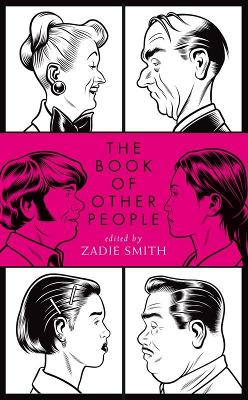 The Book of Other People by Zadie Smith