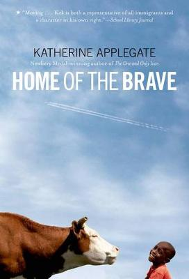 Home of the Brave by Katherine Applegate
