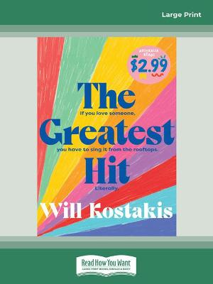 The Greatest Hit: Australia Reads Special Edition by Will Kostakis
