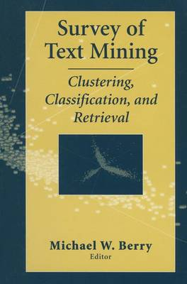 Survey of Text Mining by Michael W. Berry