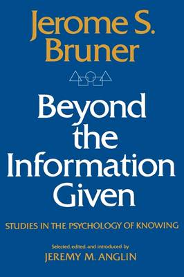 Beyond the Information Given by Jerome Bruner
