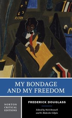 My Bondage and My Freedom book