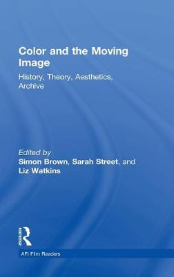 Color and the Moving Image book
