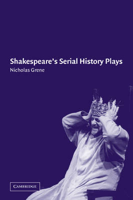Shakespeare's Serial History Plays book