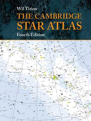 The Cambridge Star Atlas by Wil Tirion
