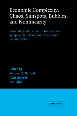 Economic Complexity: Chaos, Sunspots, Bubbles, and Nonlinearity by John Geweke