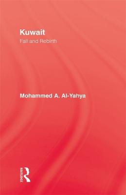 Kuwait by Mohammad A. Al Yahya