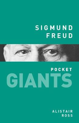 Sigmund Freud: pocket GIANTS by Alistair Ross