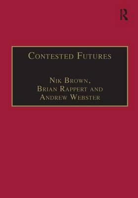 Contested Futures by Nik Brown
