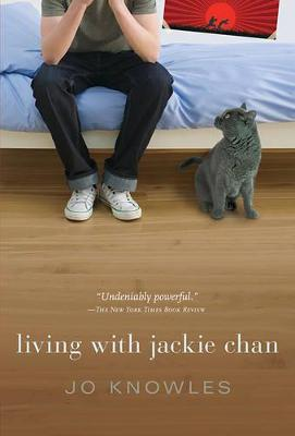 Living with Jackie Chan by Knowles Jo