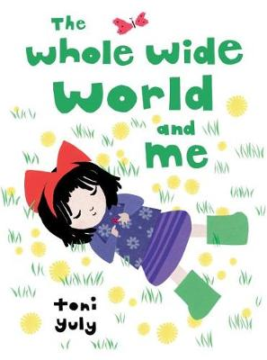 The Whole Wide World and Me book