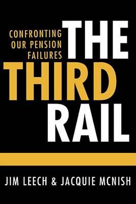 Third Rail by Jacquie McNish