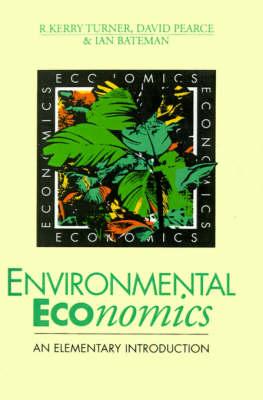 Environmental Economics by R. Kerry Turner