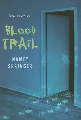 Blood Trail by Nancy Springer
