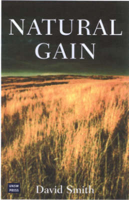 Natural Gain in the Grazing Lands of Southern Australia by David Smith
