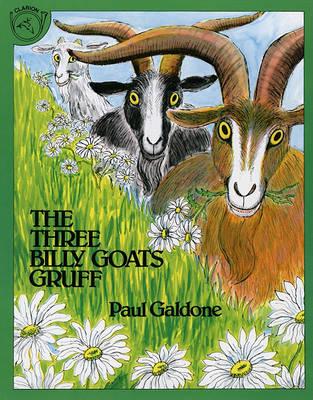 The Three Billy Goats Gruff by Peter Christen Asbjornsen
