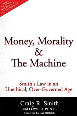 Money, Morality & the Machine by Craig R Smith
