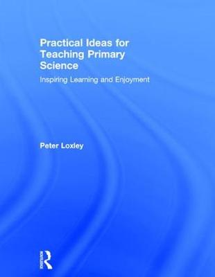 Practical Ideas for Teaching Primary Science book