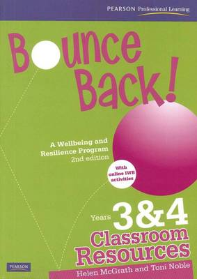 Bounce Back! A Wellbeing and Resilience Program Years 3&4 book