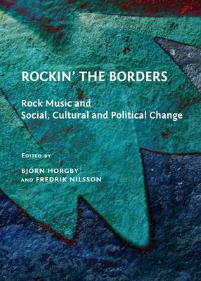 Rockin' the Borders by Bjorn Horgby