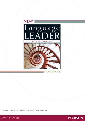 New Language Leader Upper Intermediate Coursebook by David Cotton