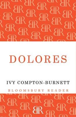 Dolores by Ivy Compton-Burnett