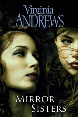 Mirror Sisters by Virginia Andrews