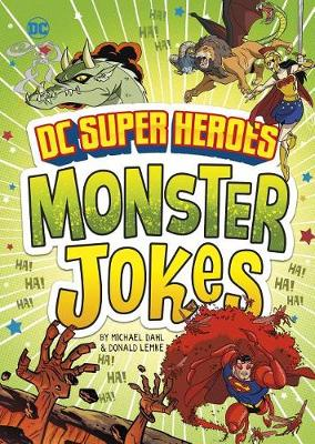 DC Super Heroes Monster Jokes by Michael Dahl