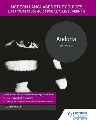 Modern Languages Study Guides: Andorra: Literature Study Guide for AS/A-level German by Geoff Brammall