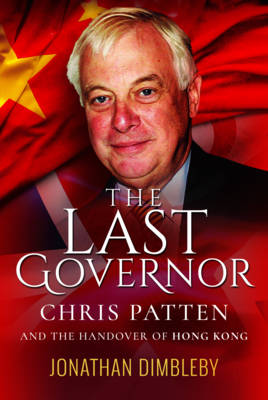 The Last Governor by Jonathan Dimbleby