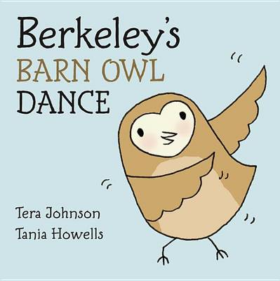 Berkeley's Barn Owl Dance book