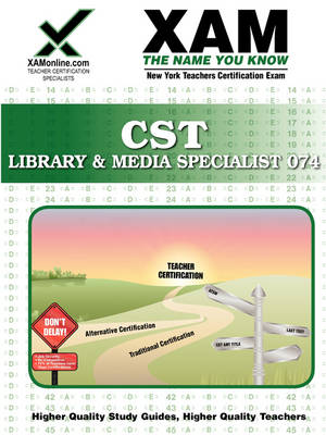NYSTCE CST Library & Media Specialist 074 by Sharon A Wynne