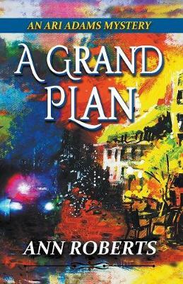 A Grand Plan by Ann Roberts