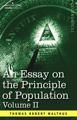 An Essay on the Principle of Population, Volume II by Thomas Robert Malthus