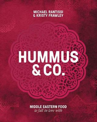 Hummus and Co by Michael Rantissi