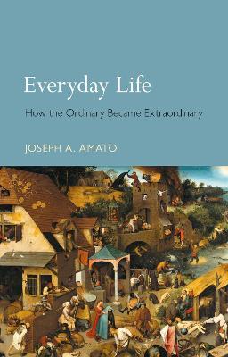 Everyday Life by Joseph Amato