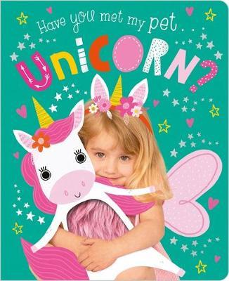 Have You Met My Pet Unicornbrd book