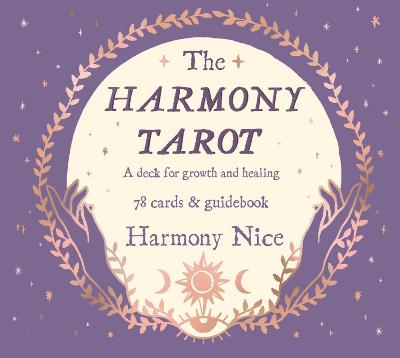 The Harmony Tarot: A deck for growth and healing book